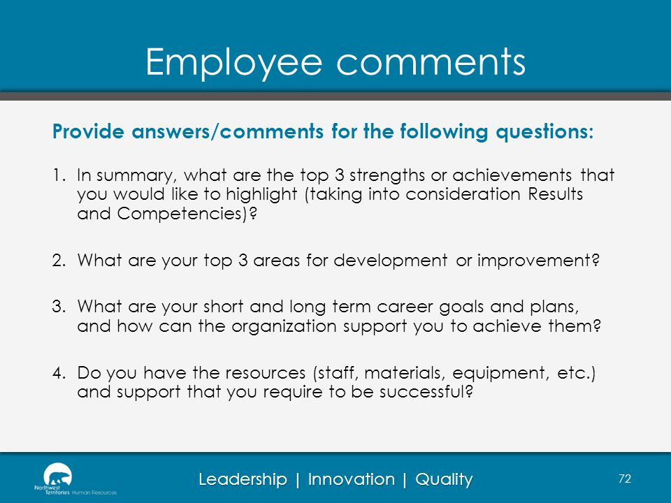 Employee comments Provide answers/comments for the following questions: