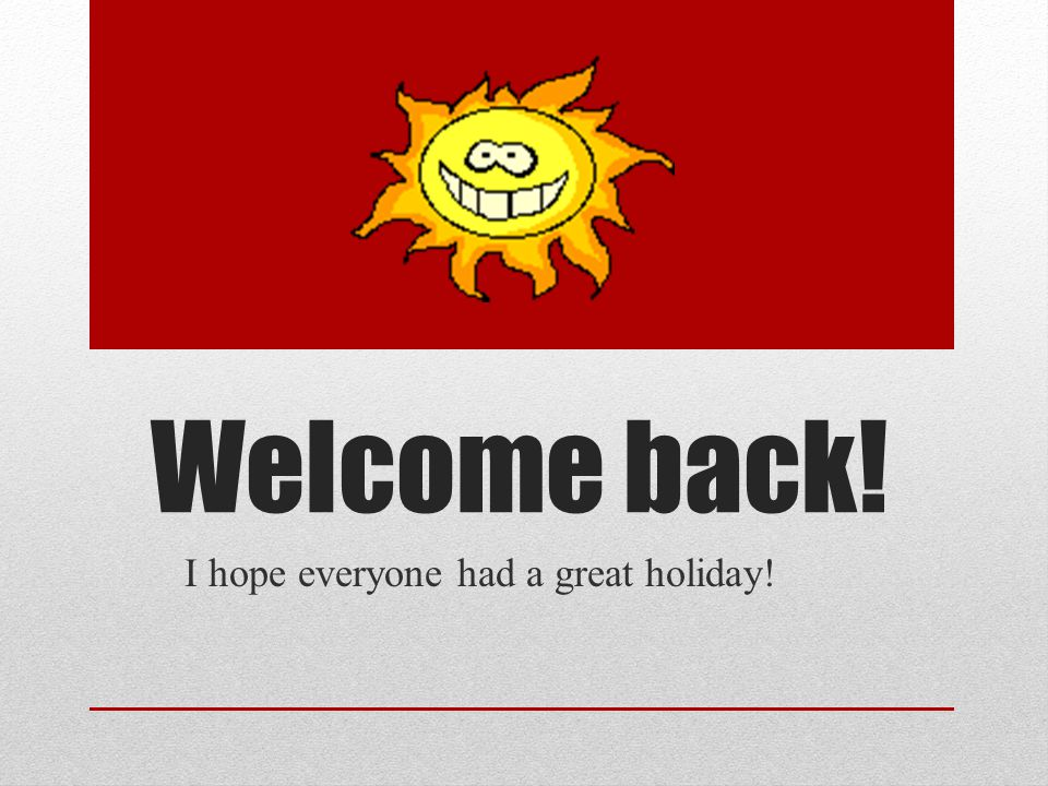 I hope everyone had a great holiday!