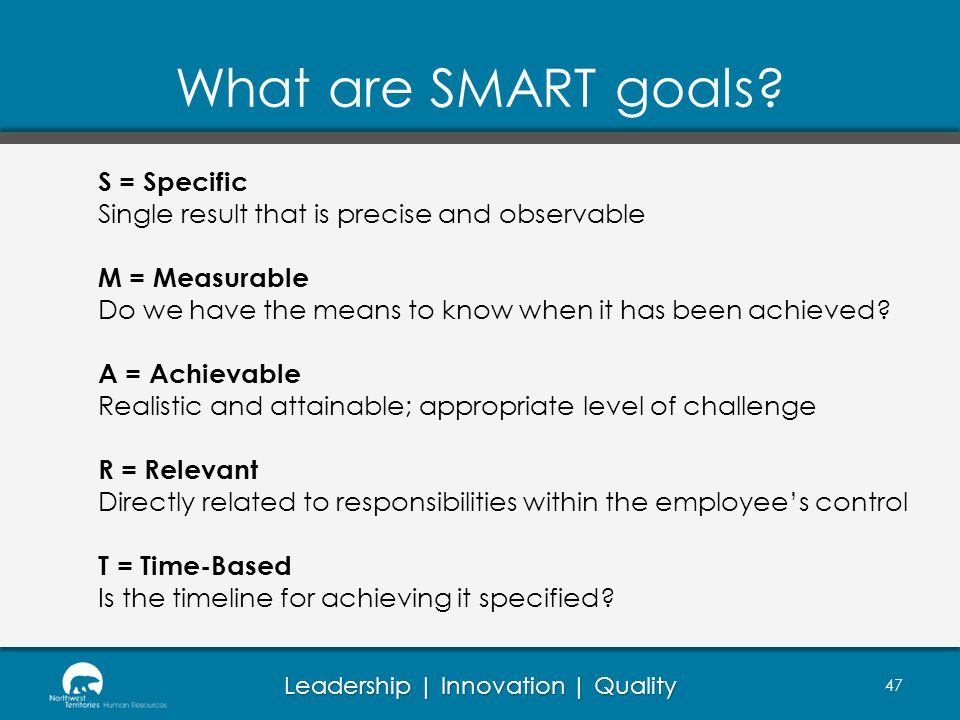 What are SMART goals S = Specific