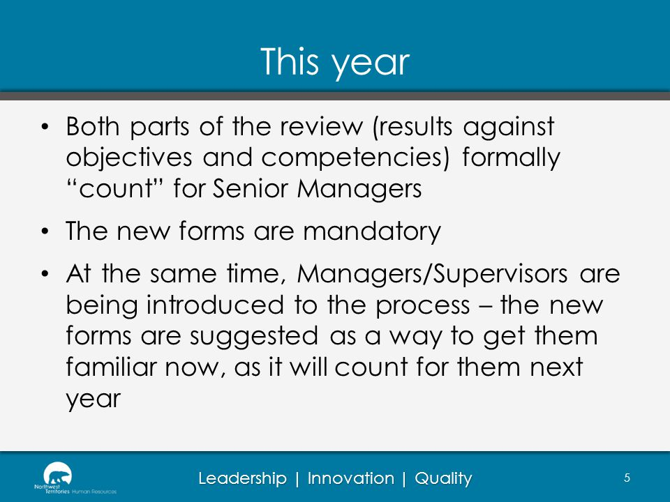 This year Both parts of the review (results against objectives and competencies) formally count for Senior Managers.