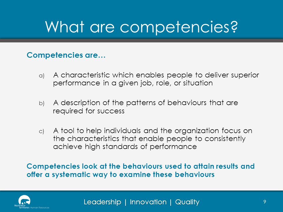 What are competencies Competencies are…
