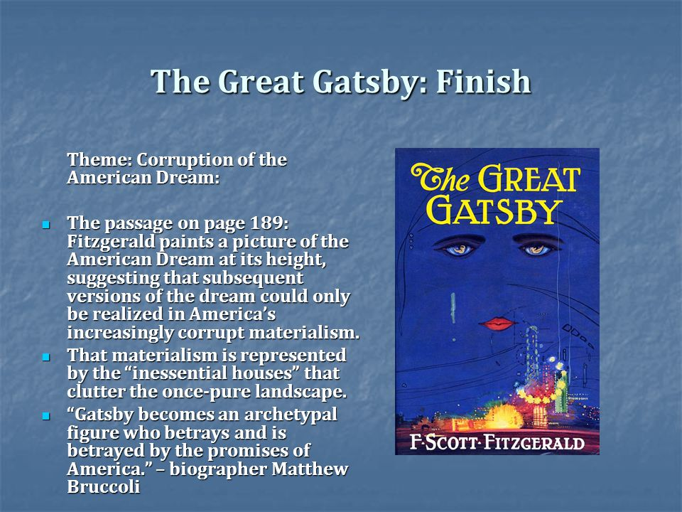 an analysis of the american dream in the great gatsby by fscott fitzgerald Keywords: the american dream, failure, fitzgerald, the great gatsby, power,  wealth 1 an overview  introduces the reader with the characters and the  settings of the story nick is from  f scott fitzgerald: an introduction and  interpretation.