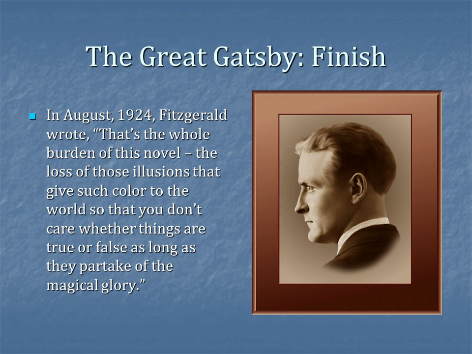 The Great Gatsby: Finish