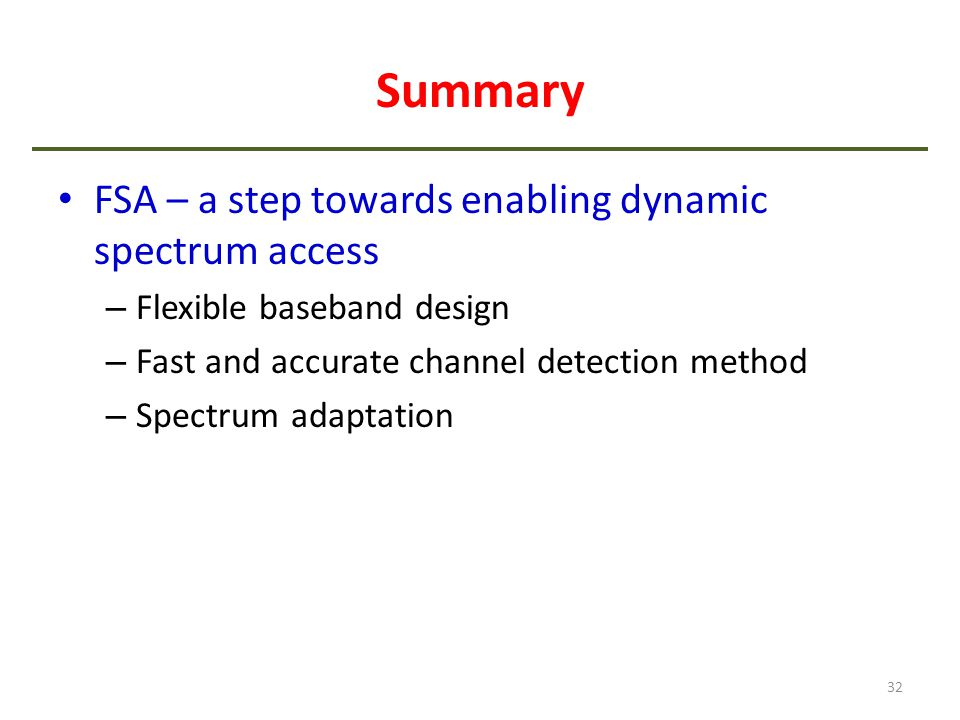 Summary FSA – a step towards enabling dynamic spectrum access