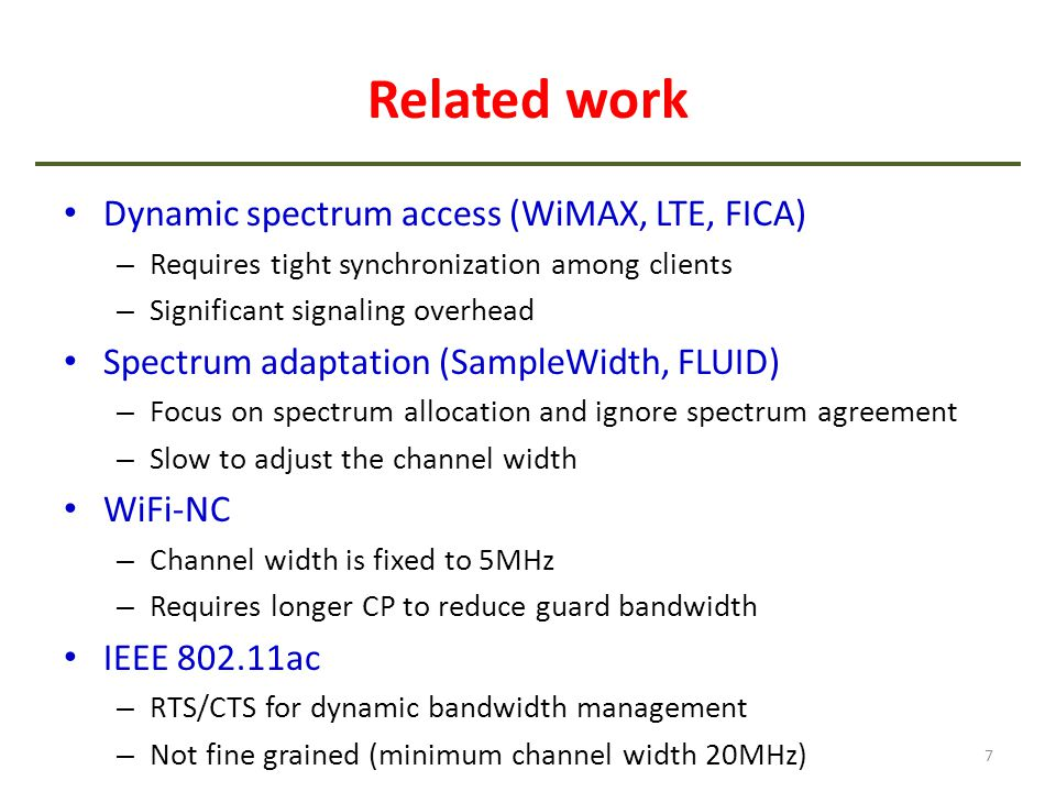 Related work Dynamic spectrum access (WiMAX, LTE, FICA)