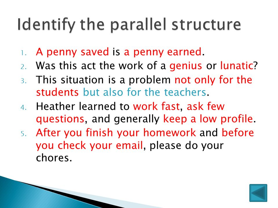 Identify the parallel structure