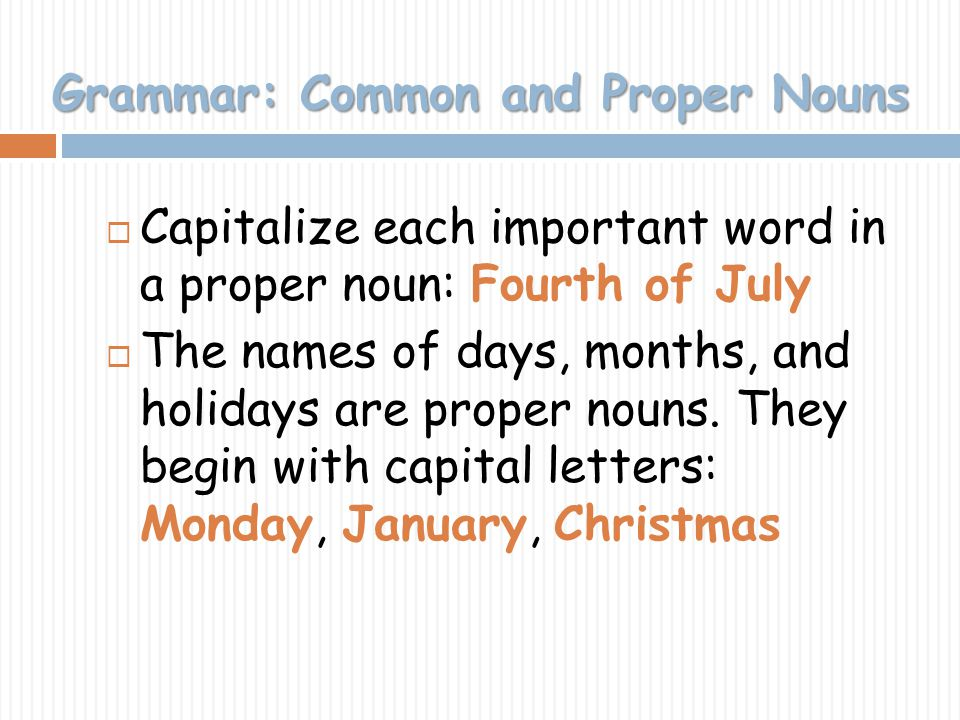 Grammar: Common and Proper Nouns