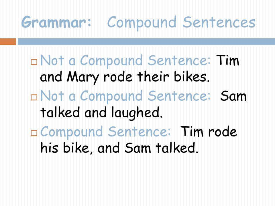 Grammar: Compound Sentences