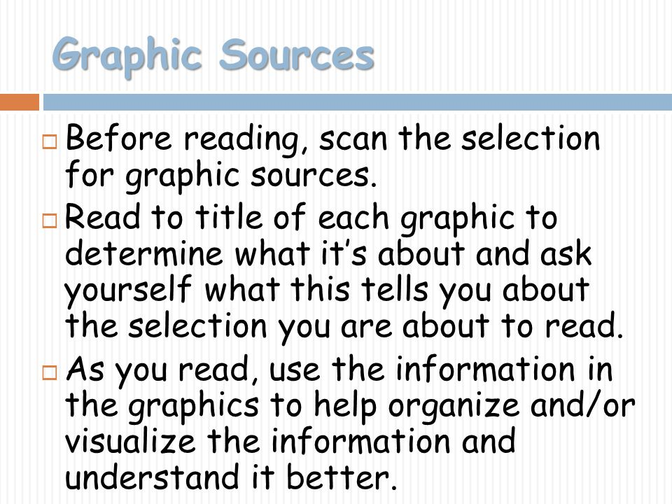 Graphic Sources Before reading, scan the selection for graphic sources.