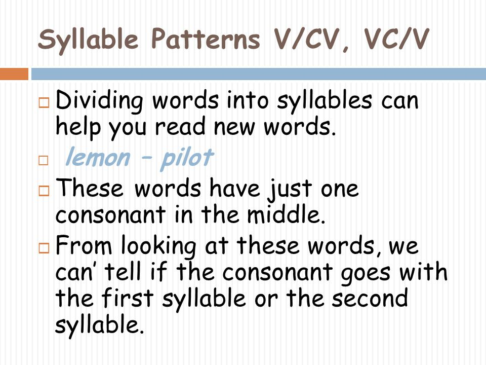 Syllable Patterns V/CV, VC/V