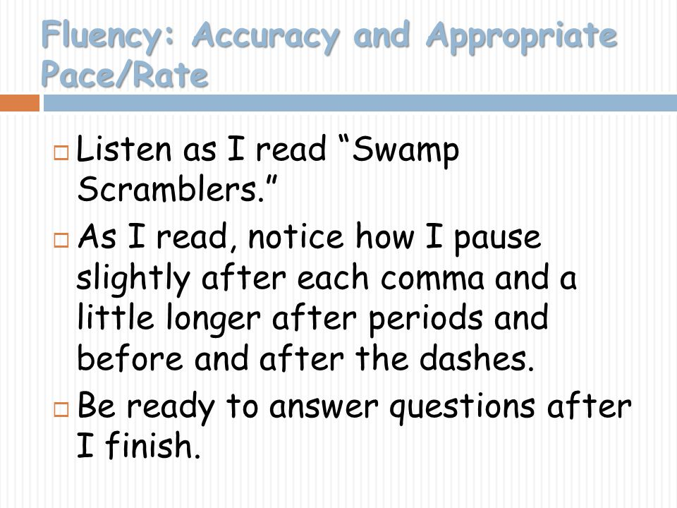 Fluency: Accuracy and Appropriate Pace/Rate
