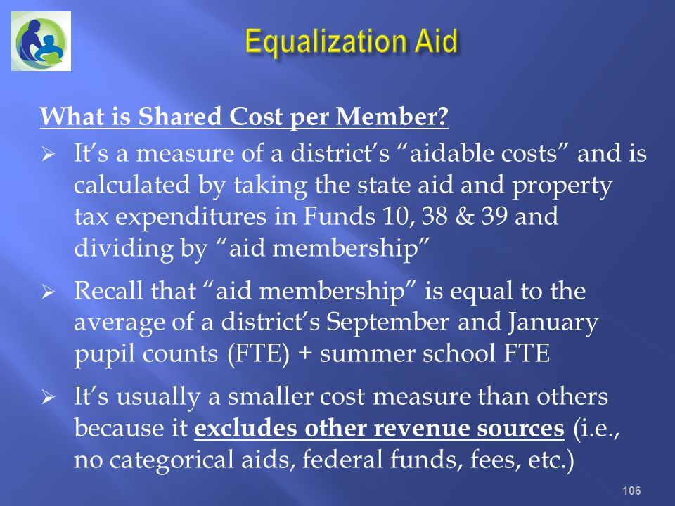 Equalization Aid What is Shared Cost per Member
