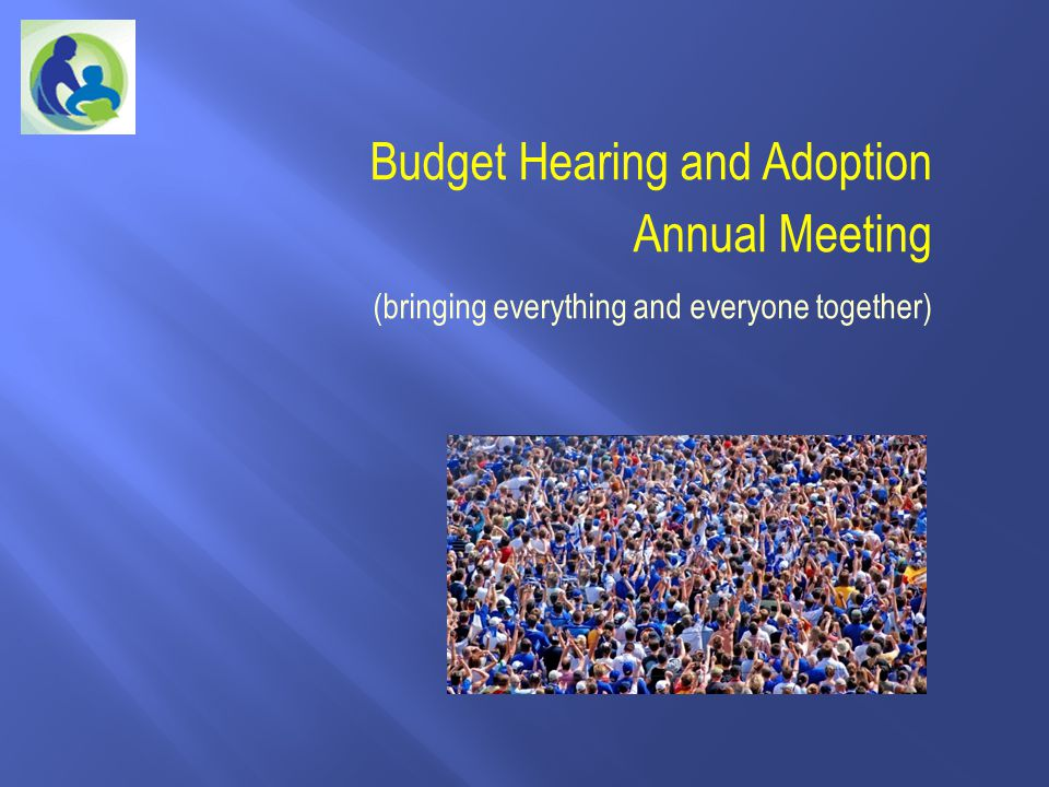 Budget Hearing and Adoption Annual Meeting