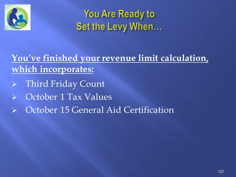 You Are Ready to Set the Levy When…