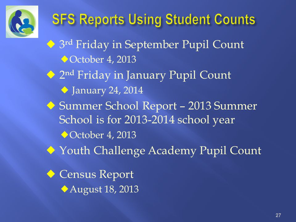 SFS Reports Using Student Counts