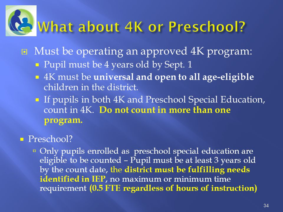 What about 4K or Preschool
