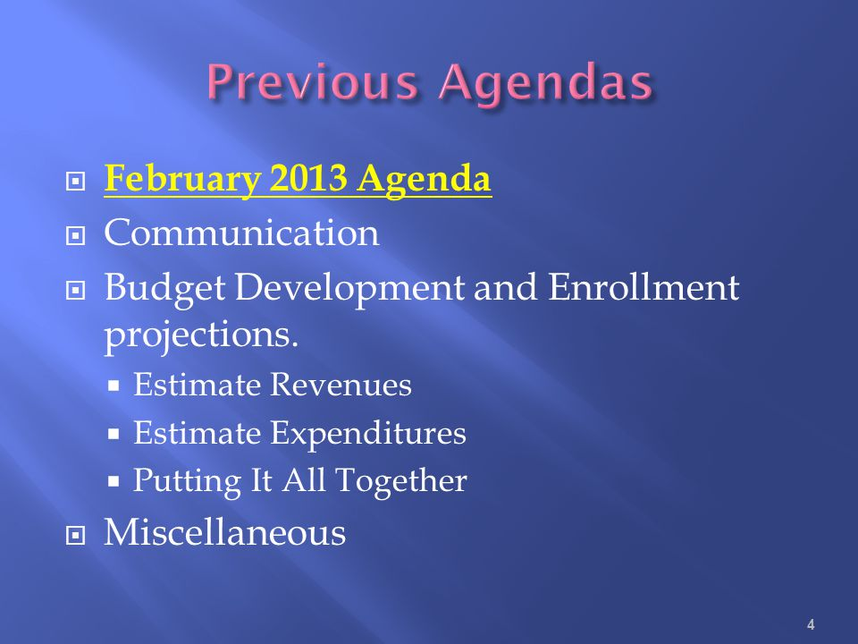Previous Agendas February 2013 Agenda Communication