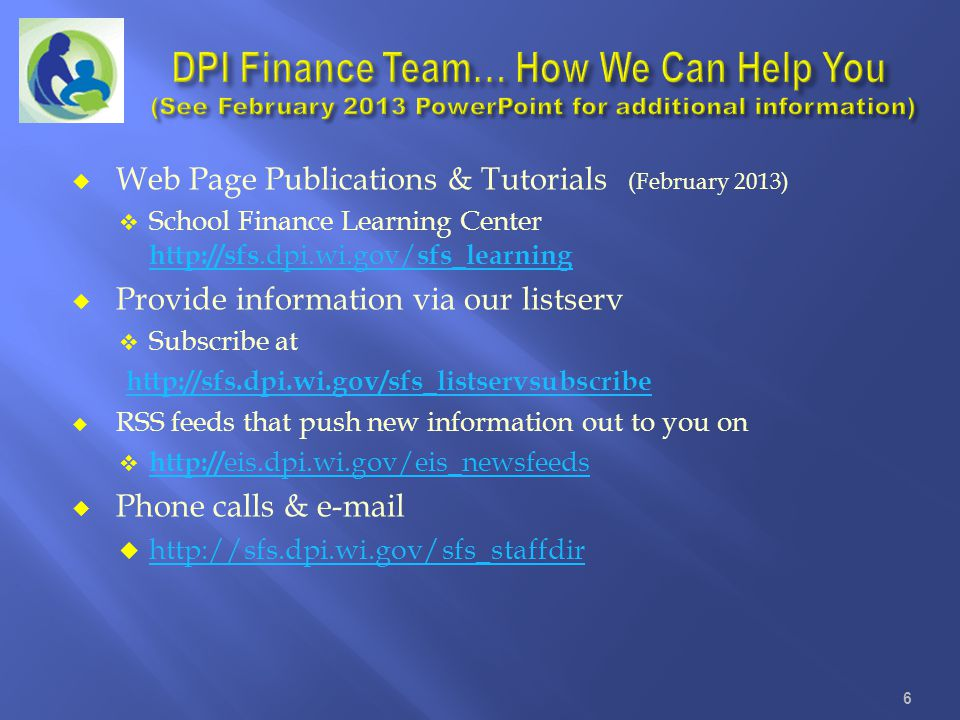 DPI Finance Team… How We Can Help You (See February 2013 PowerPoint for additional information)