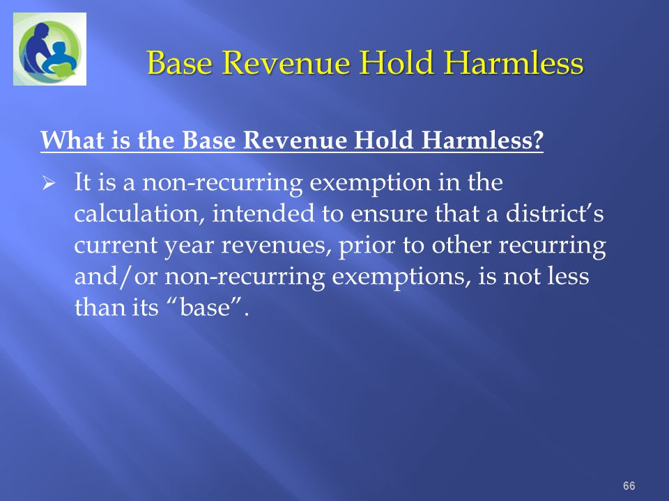 Base Revenue Hold Harmless