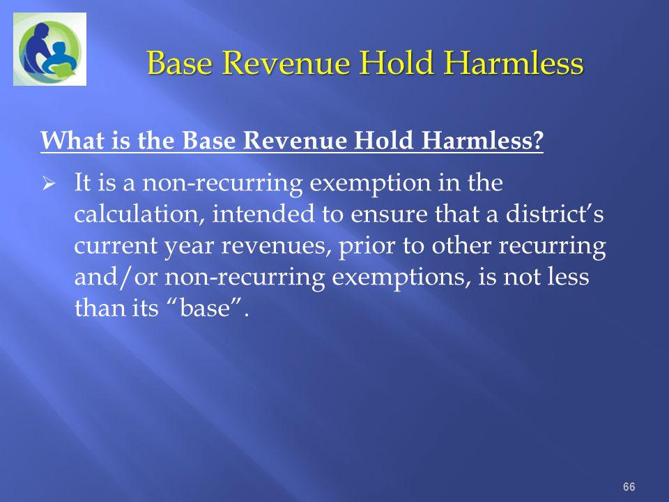 Base Revenue Hold Harmless