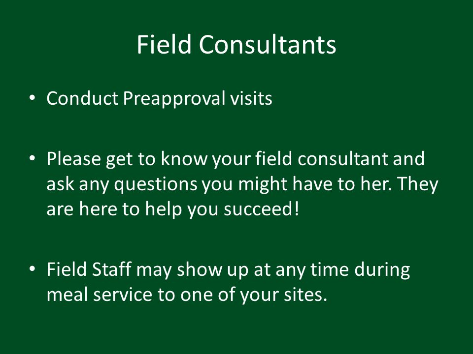 Field Consultants Conduct Preapproval visits