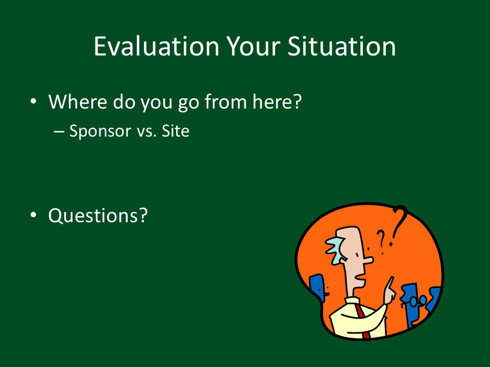 Evaluation Your Situation