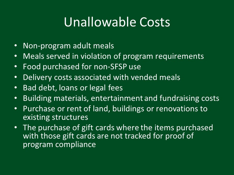 Unallowable Costs Non-program adult meals