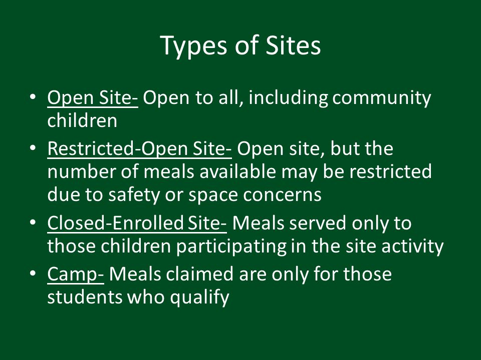 Types of Sites Open Site- Open to all, including community children