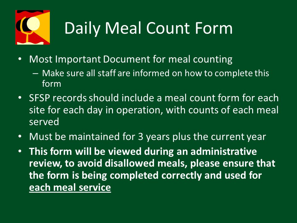 Daily Meal Count Form Most Important Document for meal counting