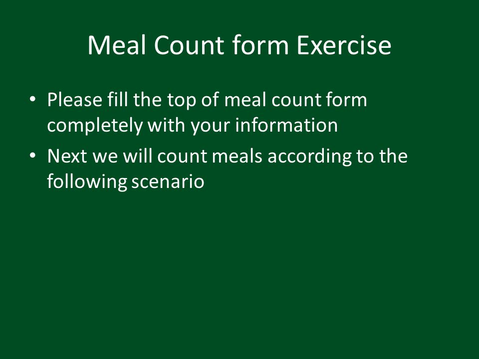 Meal Count form Exercise