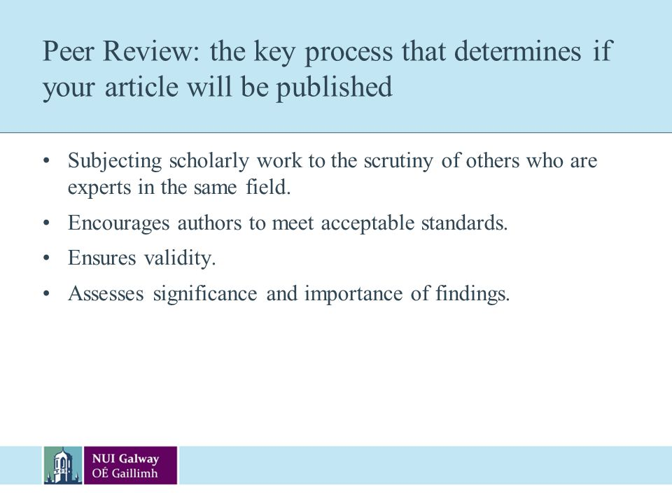 Peer Review: the key process that determines if your article will be published