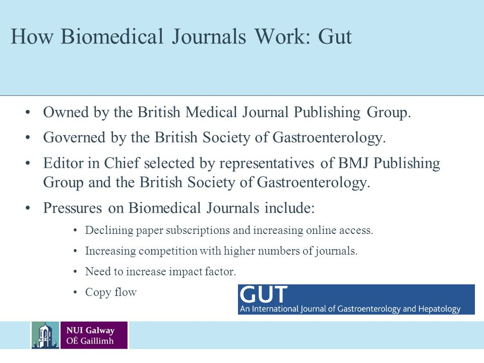 How Biomedical Journals Work: Gut