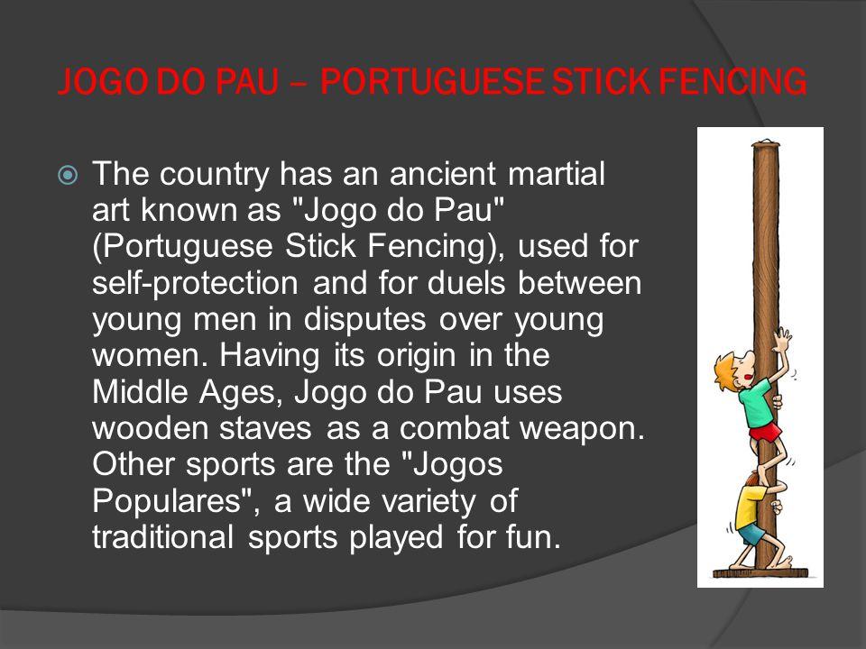 JOGO DO PAU – PORTUGUESE STICK FENCING