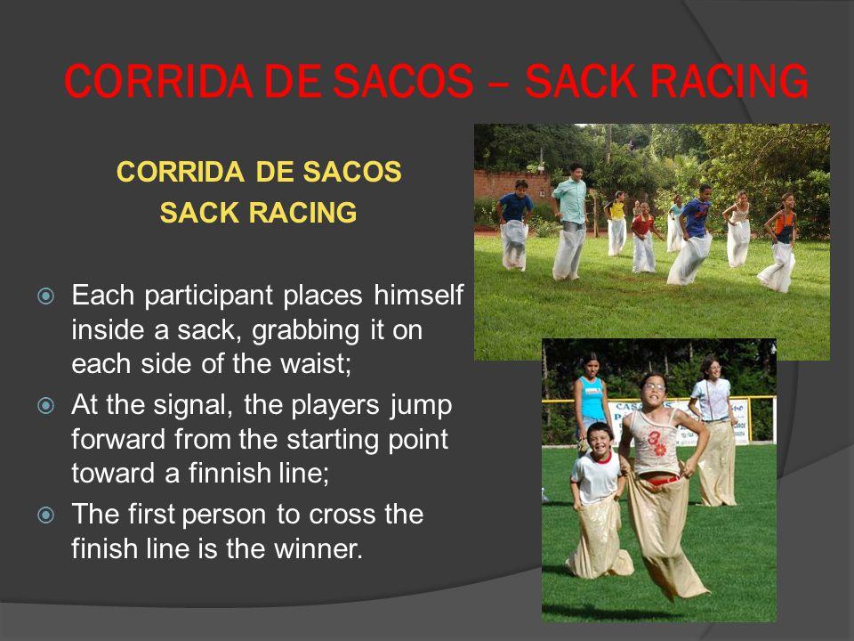 CORRIDA DE SACOS – SACK RACING