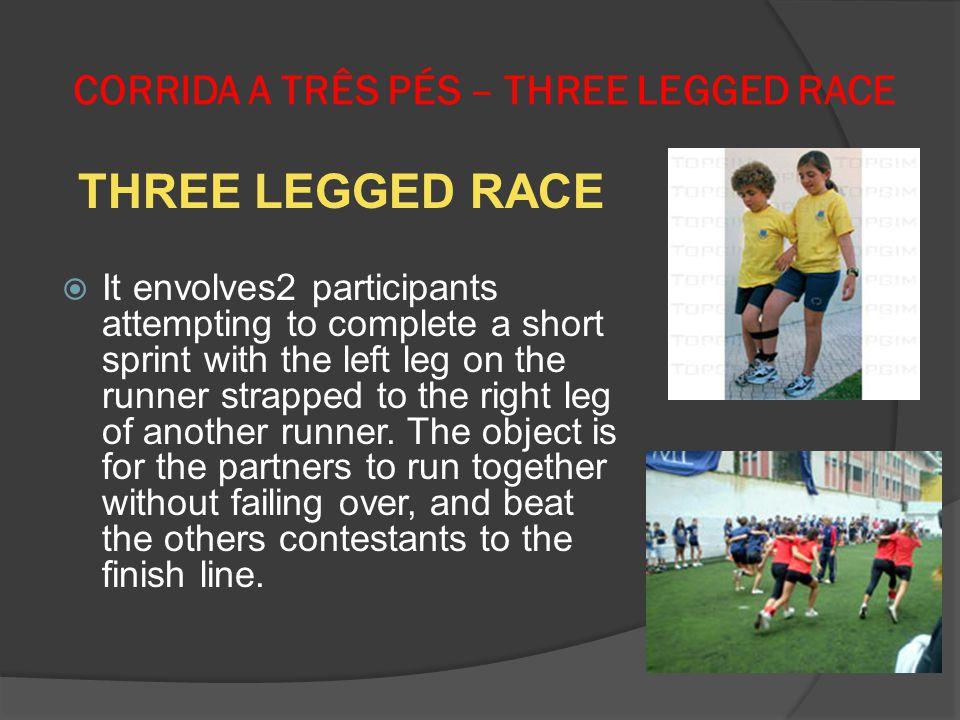 CORRIDA A TRÊS PÉS – THREE LEGGED RACE
