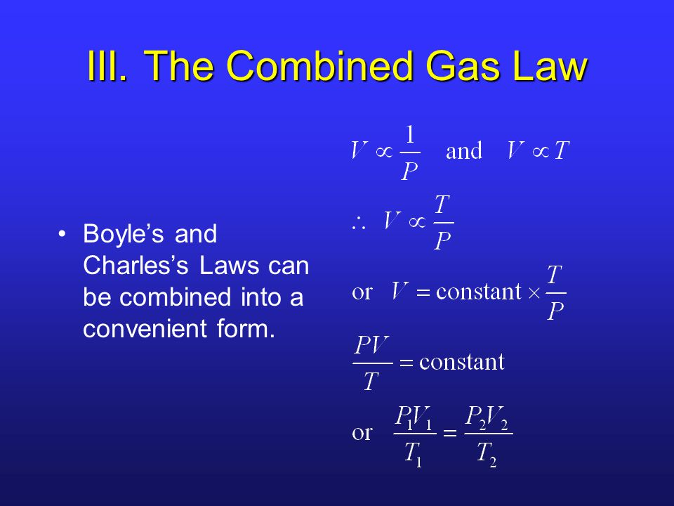 III. The Combined Gas Law