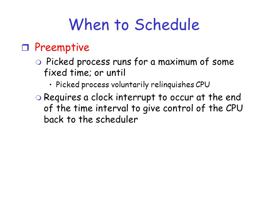 When to Schedule Preemptive