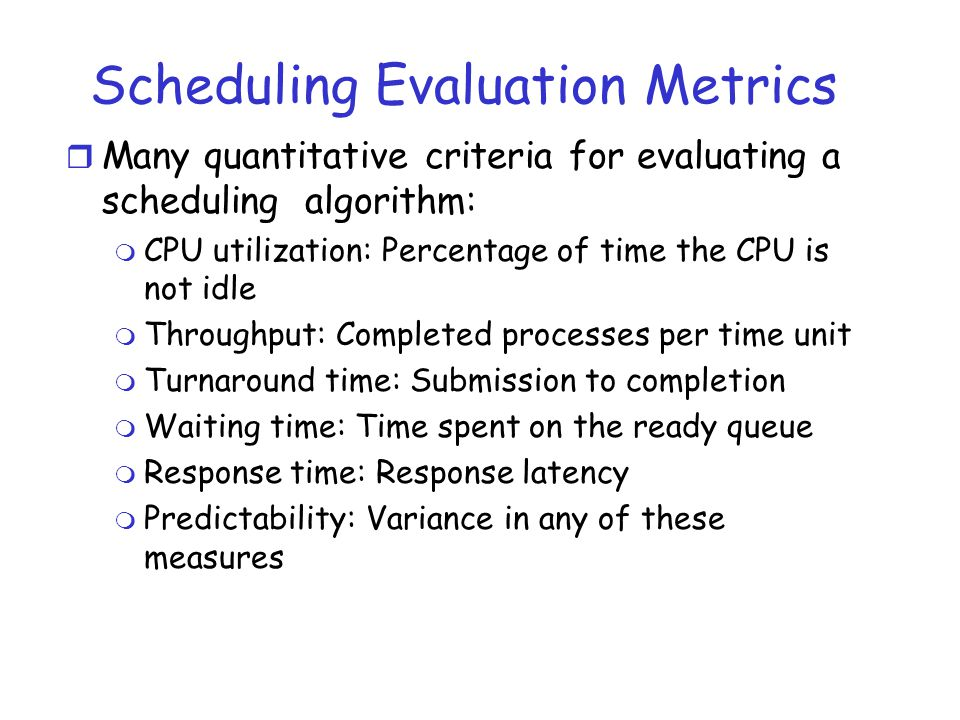 Scheduling Evaluation Metrics