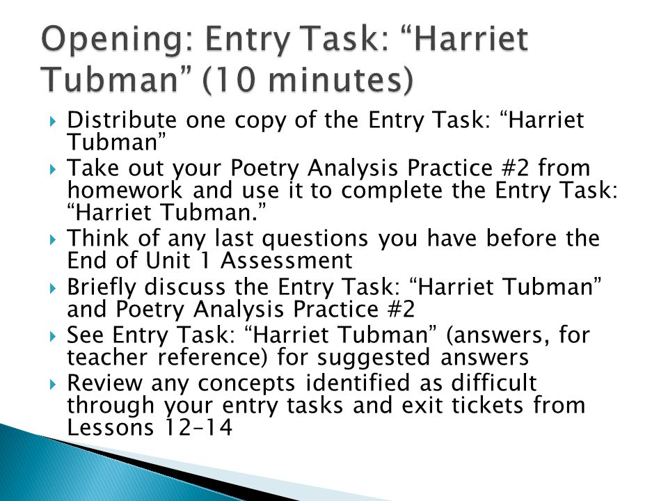 Opening: Entry Task: Harriet Tubman (10 minutes)