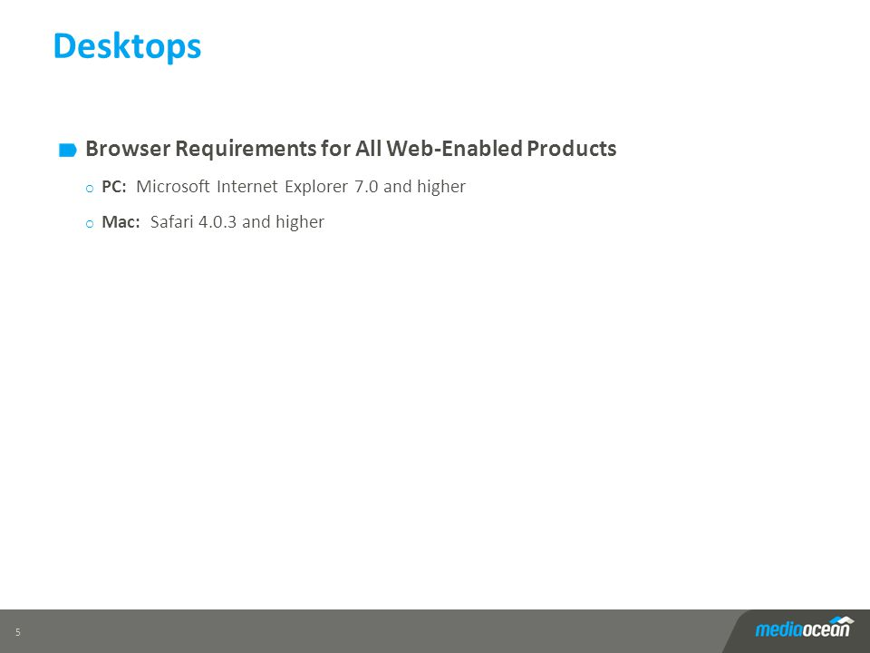 Desktops Browser Requirements for All Web-Enabled Products