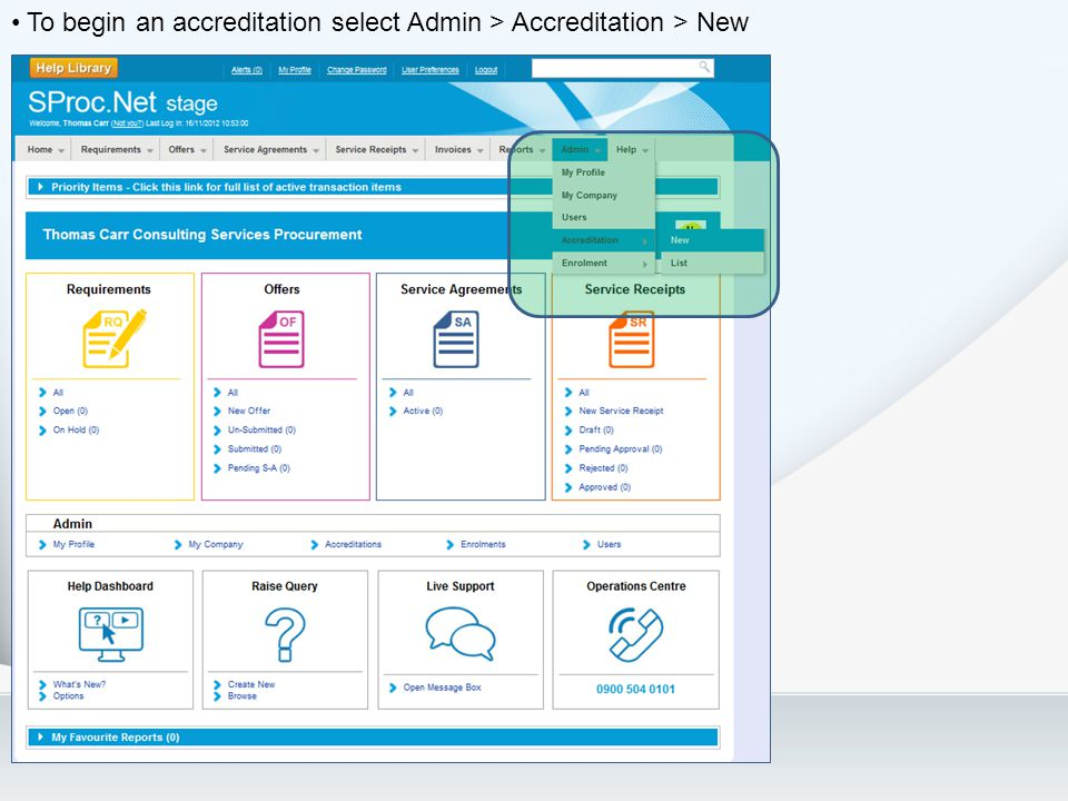 To begin an accreditation select Admin > Accreditation > New