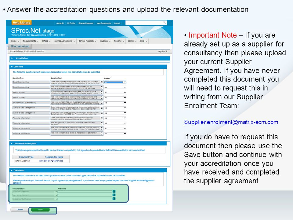 Answer the accreditation questions and upload the relevant documentation