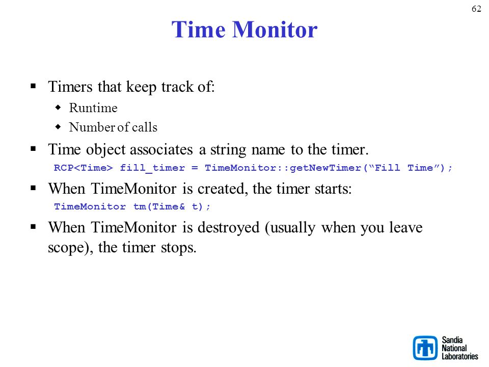 Time Monitor Timers that keep track of: