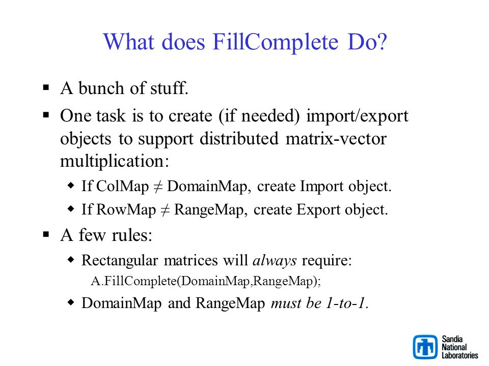 What does FillComplete Do