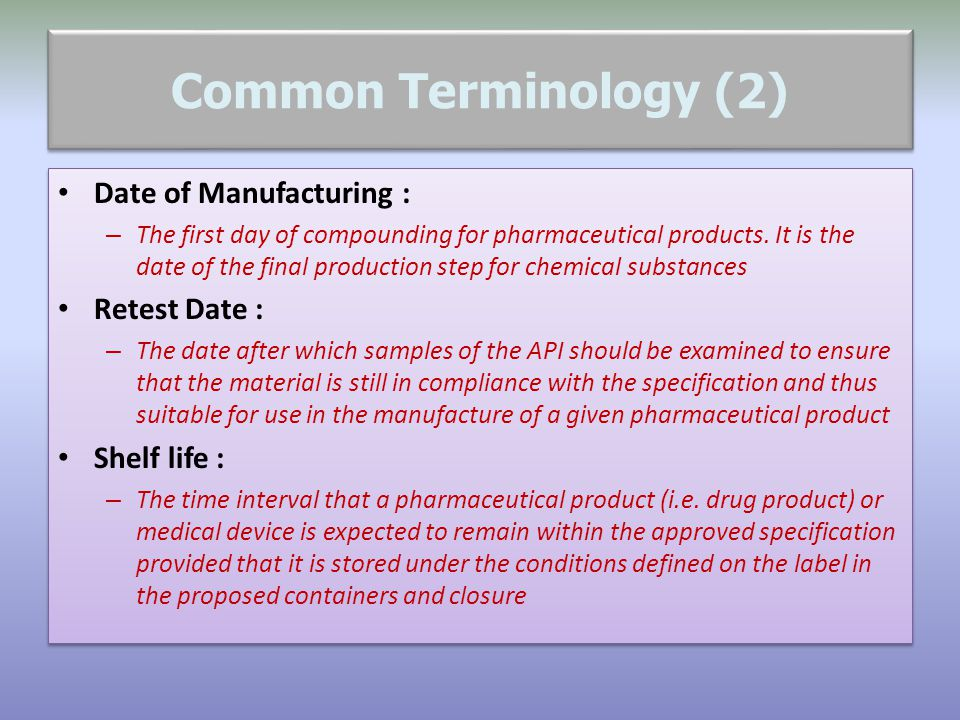 Common Terminology (2) Date of Manufacturing : Retest Date :