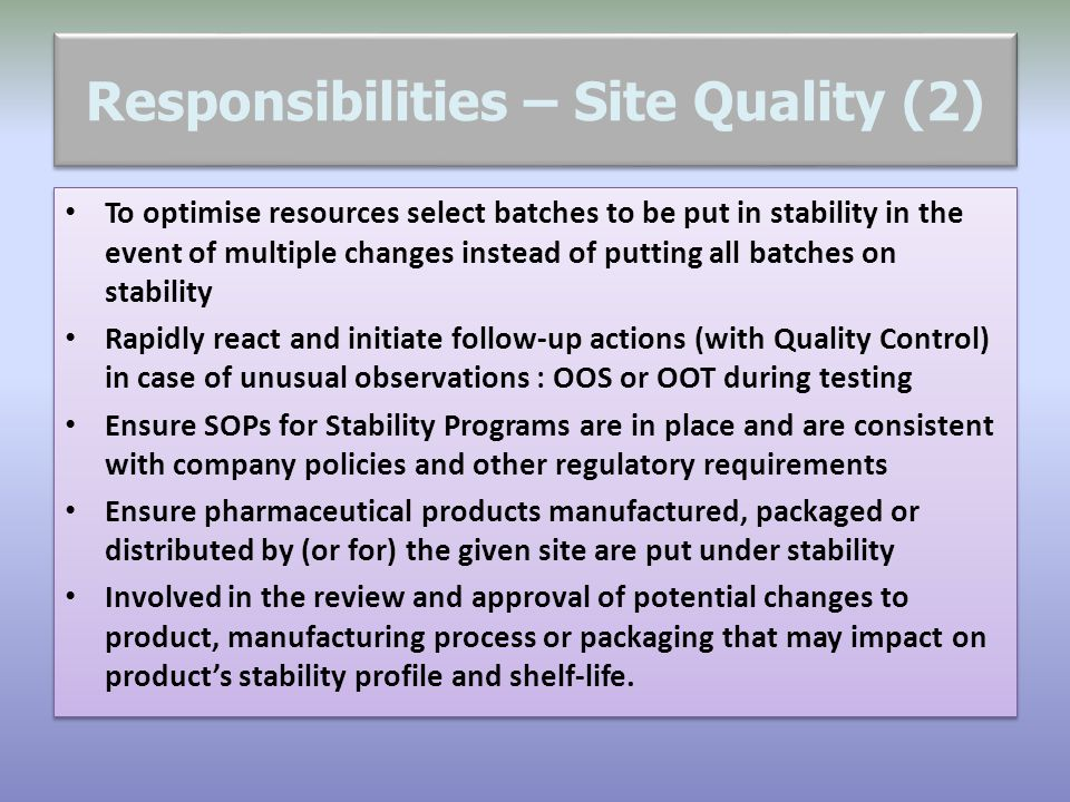 Responsibilities – Site Quality (2)