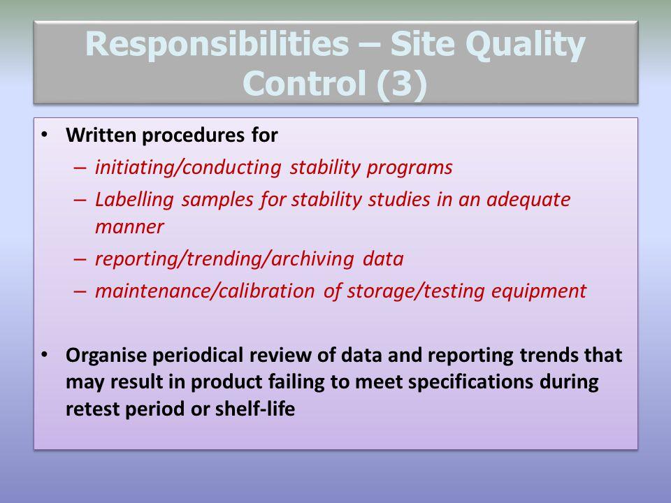 Responsibilities – Site Quality Control (3)