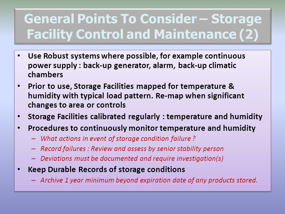 General Points To Consider – Storage Facility Control and Maintenance (2)