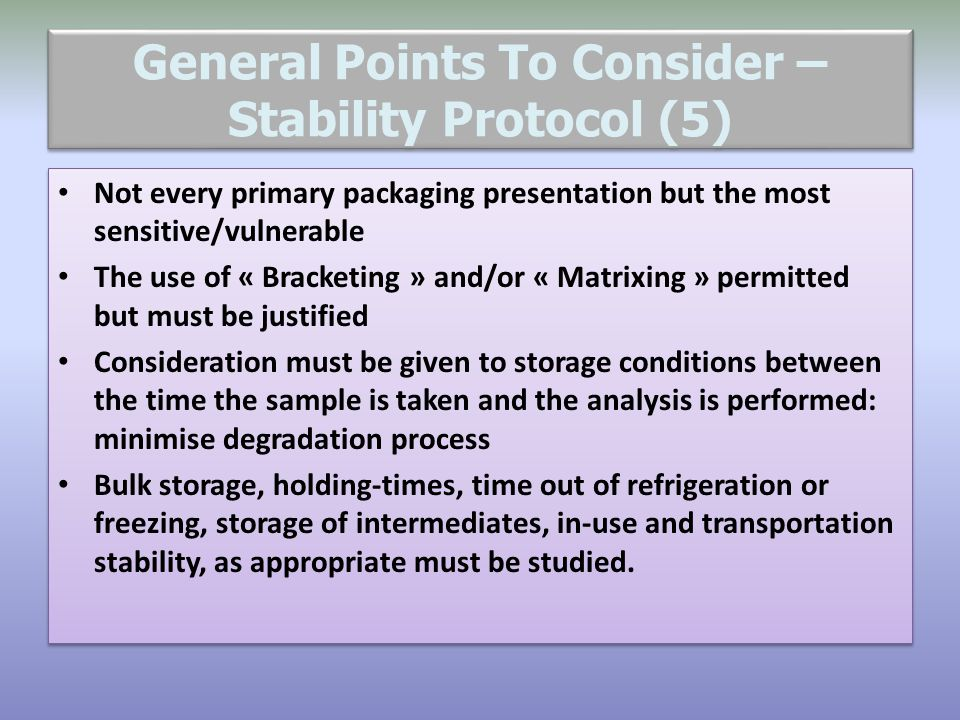 General Points To Consider – Stability Protocol (5)