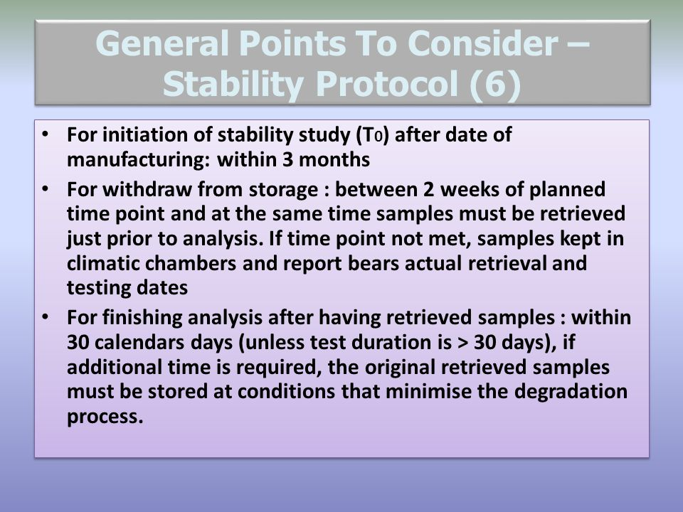 General Points To Consider – Stability Protocol (6)